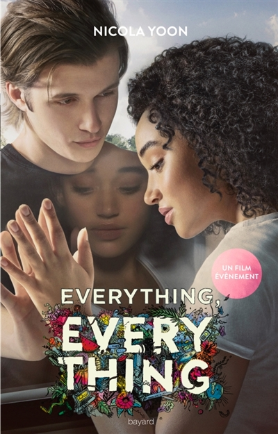 EVERYTHING EVERYTHING LE FILM
